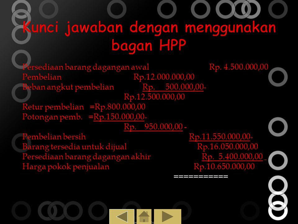 Kunci jawaban dengan menggunakan bagan HPP