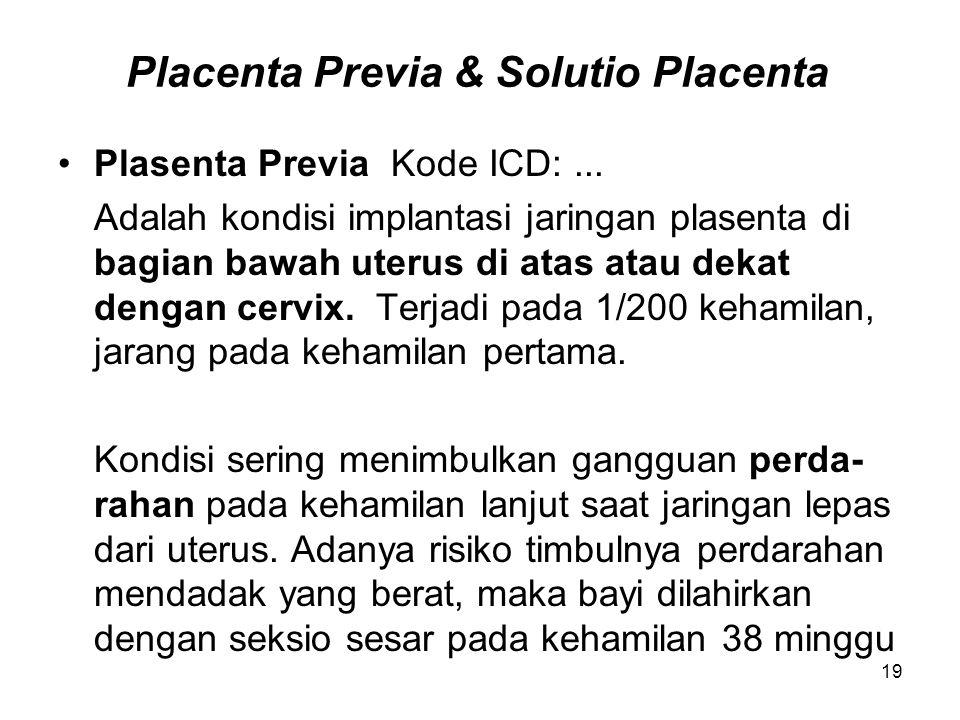 Placenta Previa & Solutio Placenta