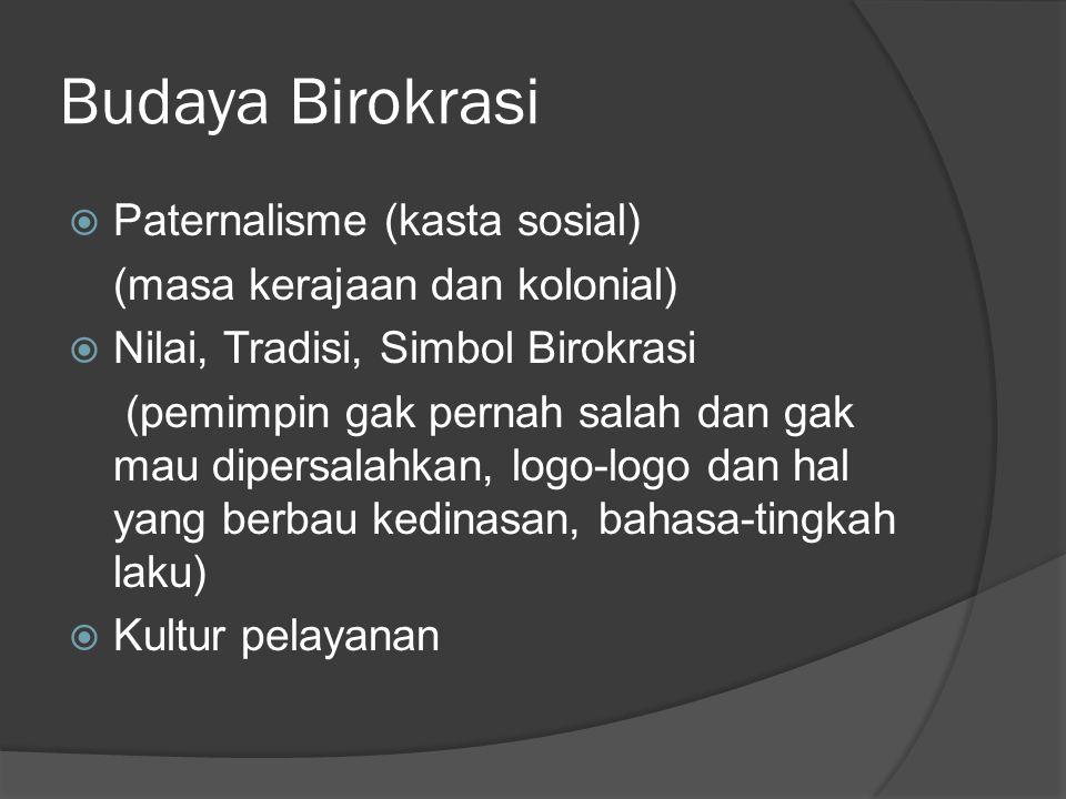 Budaya Birokrasi Paternalisme (kasta sosial)