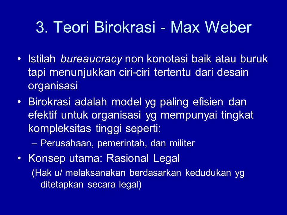 3. Teori Birokrasi - Max Weber