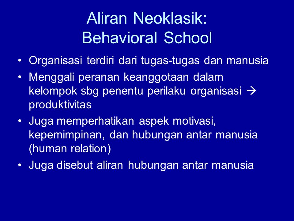 Aliran Neoklasik: Behavioral School