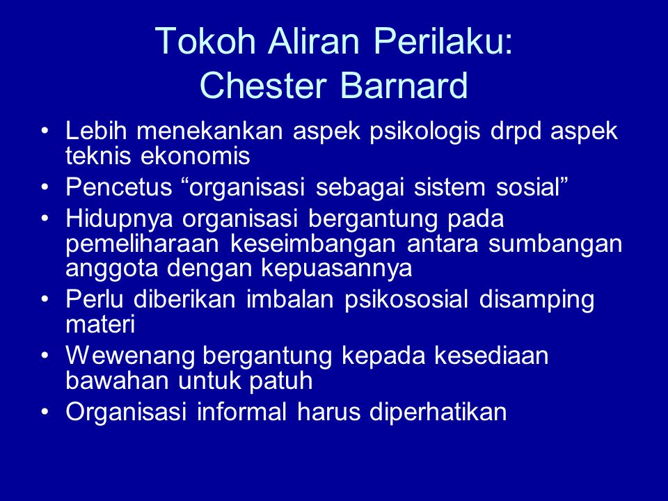 Tokoh Aliran Perilaku: Chester Barnard