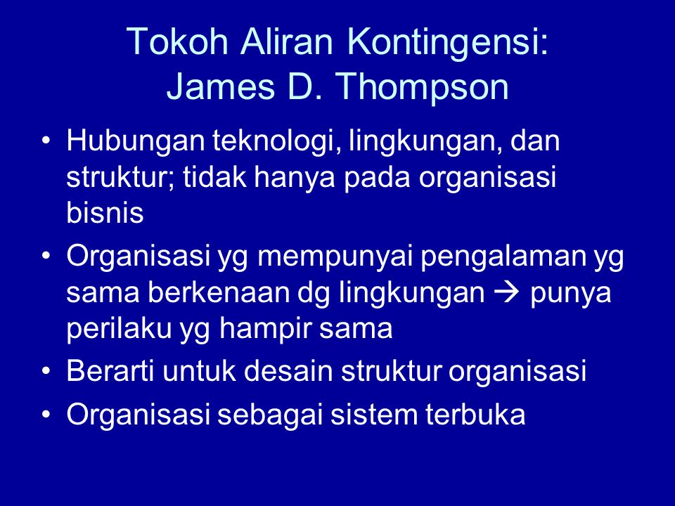 Tokoh Aliran Kontingensi: James D. Thompson