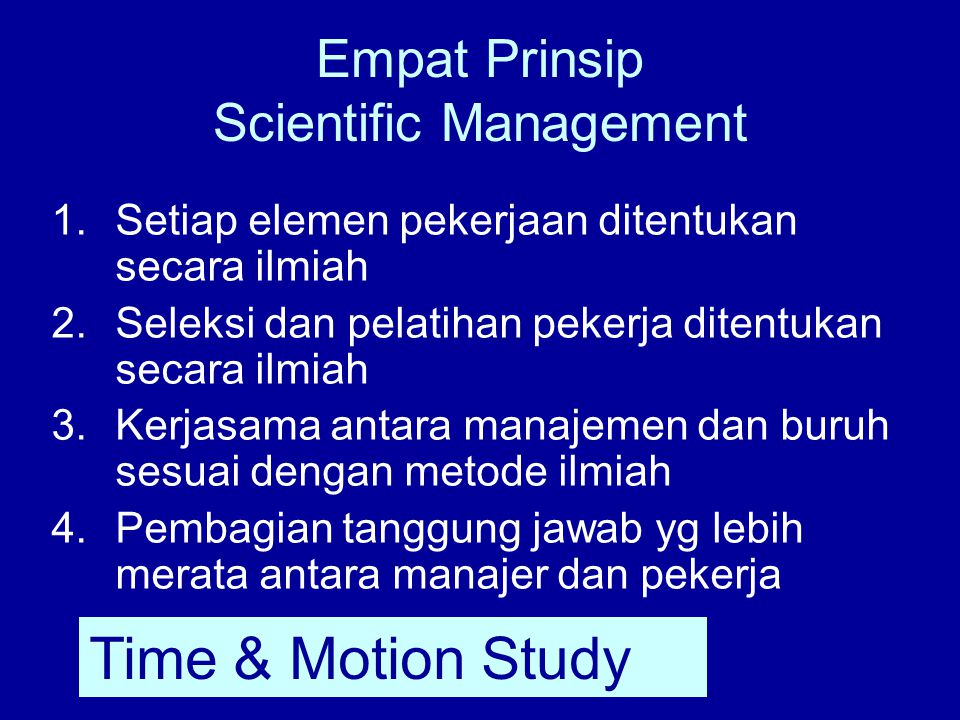 Empat Prinsip Scientific Management