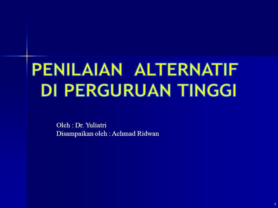 PENILAIAN ALTERNATIF DI PERGURUAN TINGGI