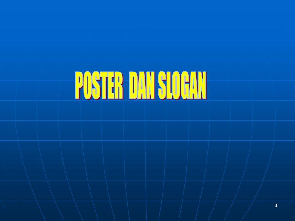 POSTER DAN SLOGAN