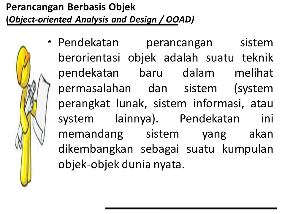 Perancangan Berbasis Objek (Object-oriented Analysis and Design / OOAD)