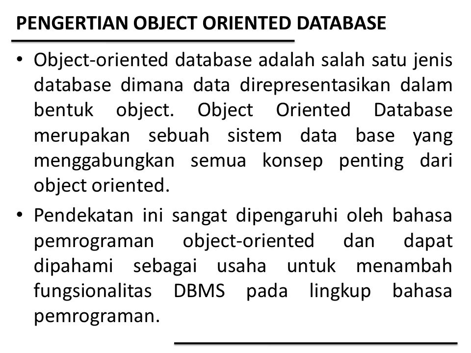 PENGERTIAN OBJECT ORIENTED DATABASE