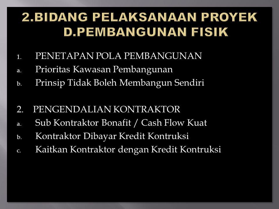 2.BIDANG PELAKSANAAN PROYEK D.PEMBANGUNAN FISIK