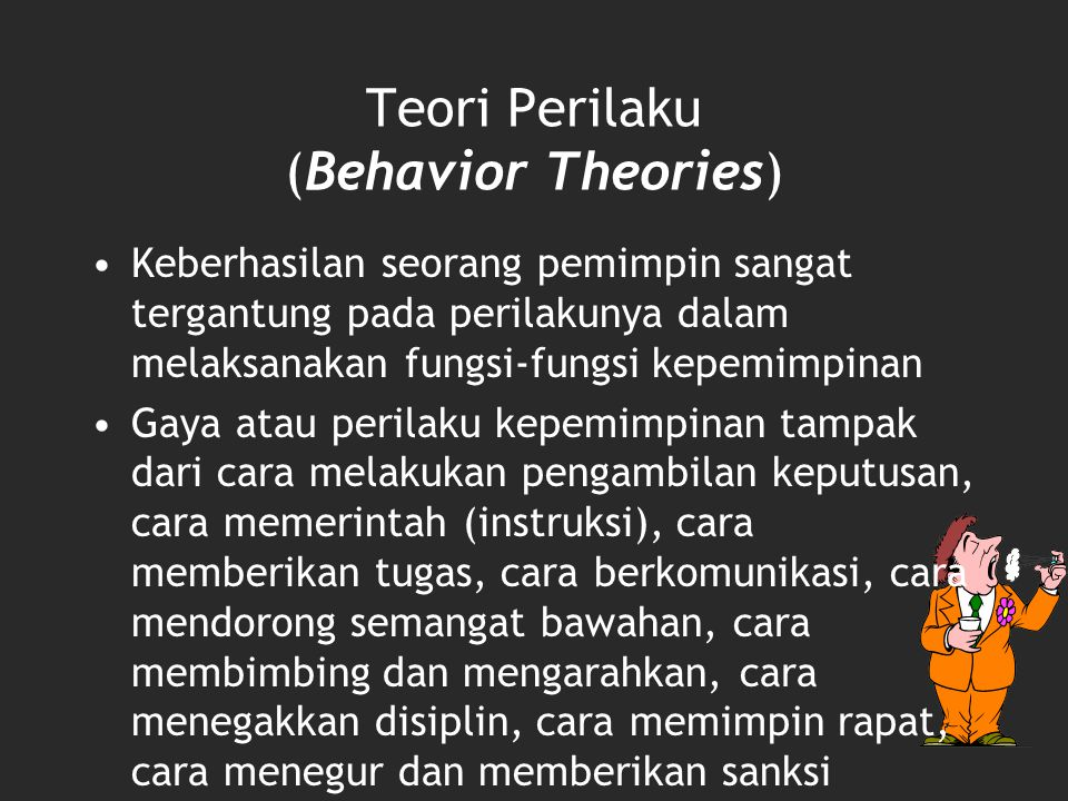 Teori Perilaku (Behavior Theories)