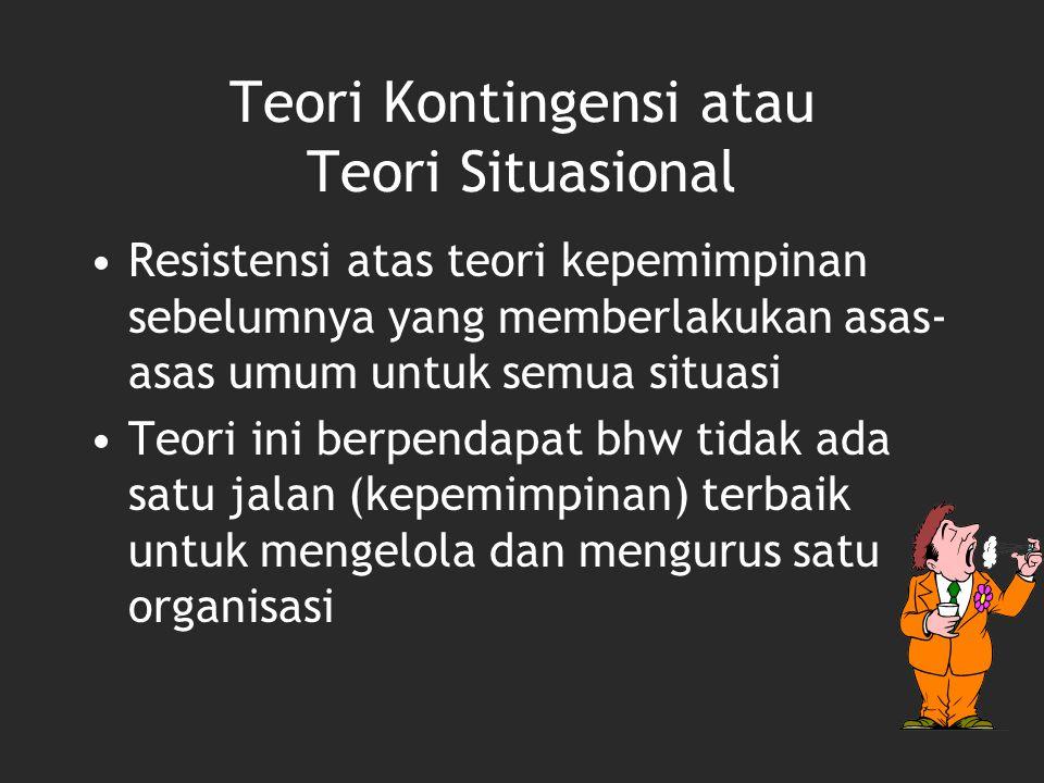 Teori Kontingensi atau Teori Situasional