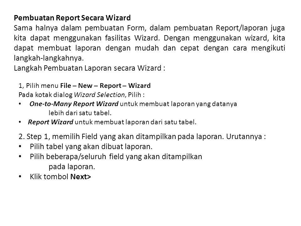 Pembuatan Report Secara Wizard