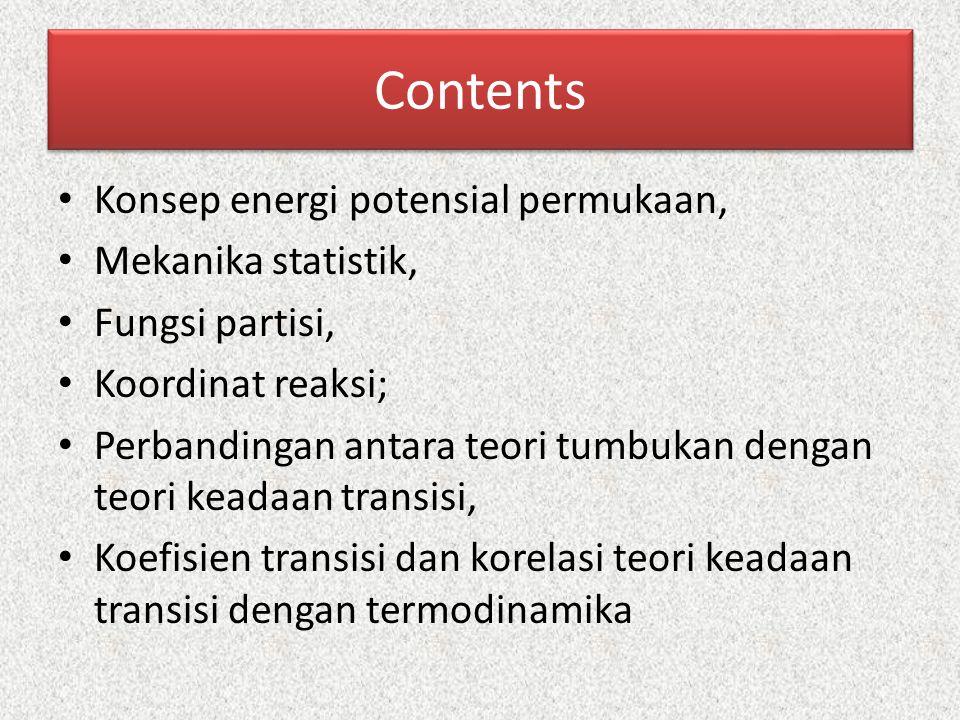 Contents Konsep energi potensial permukaan, Mekanika statistik,