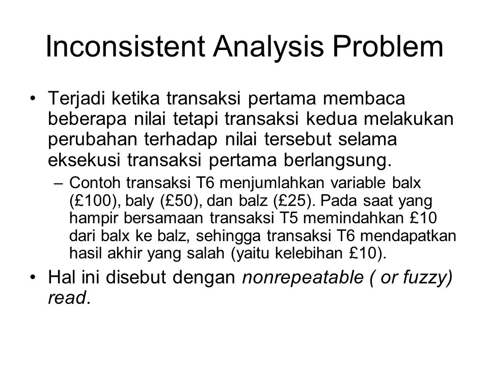 Inconsistent Analysis Problem