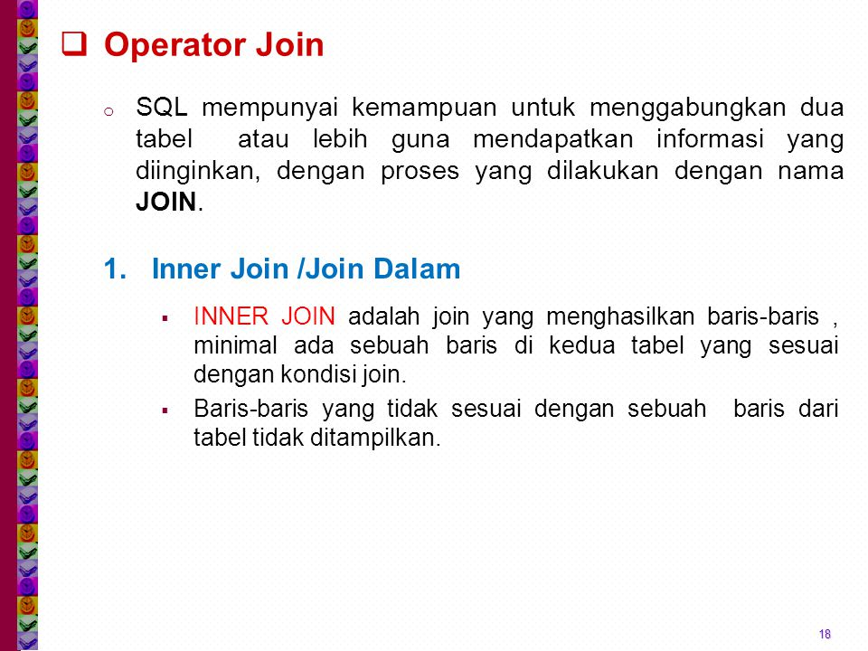 Operator Join Inner Join /Join Dalam