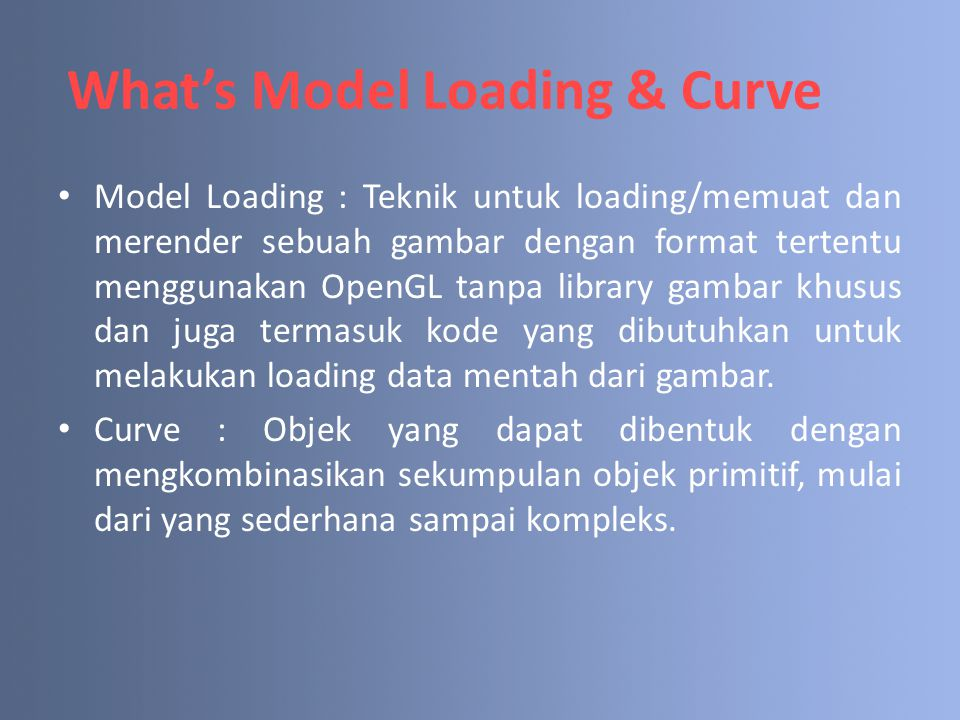 What's Model Loading & Curve