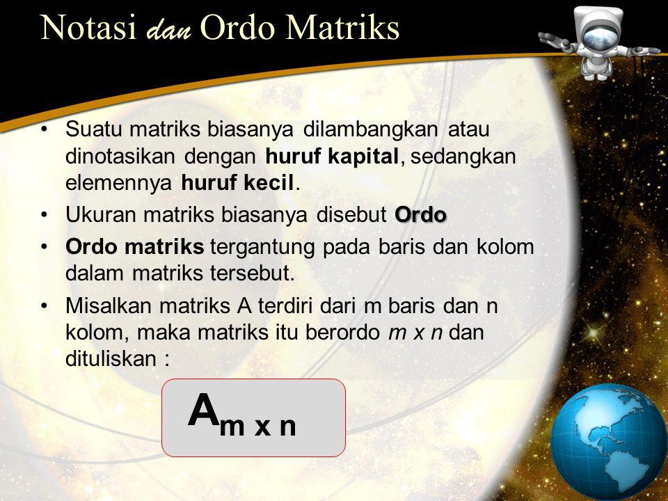 Notasi dan Ordo Matriks