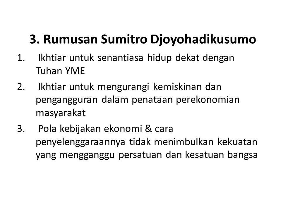 3. Rumusan Sumitro Djoyohadikusumo