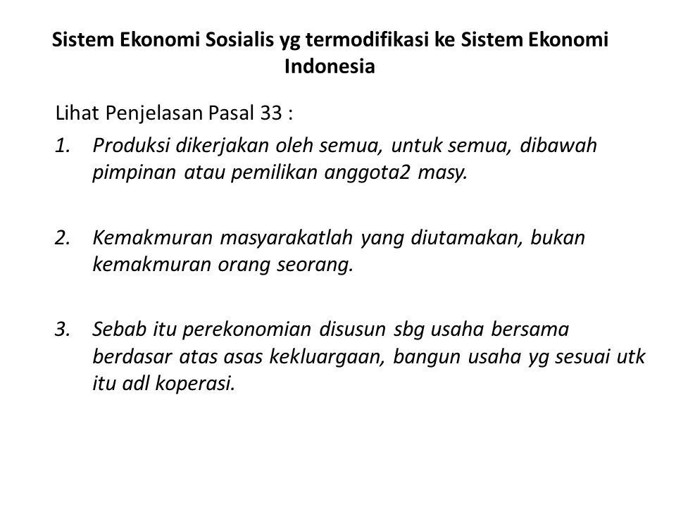 Sistem Ekonomi Sosialis yg termodifikasi ke Sistem Ekonomi Indonesia