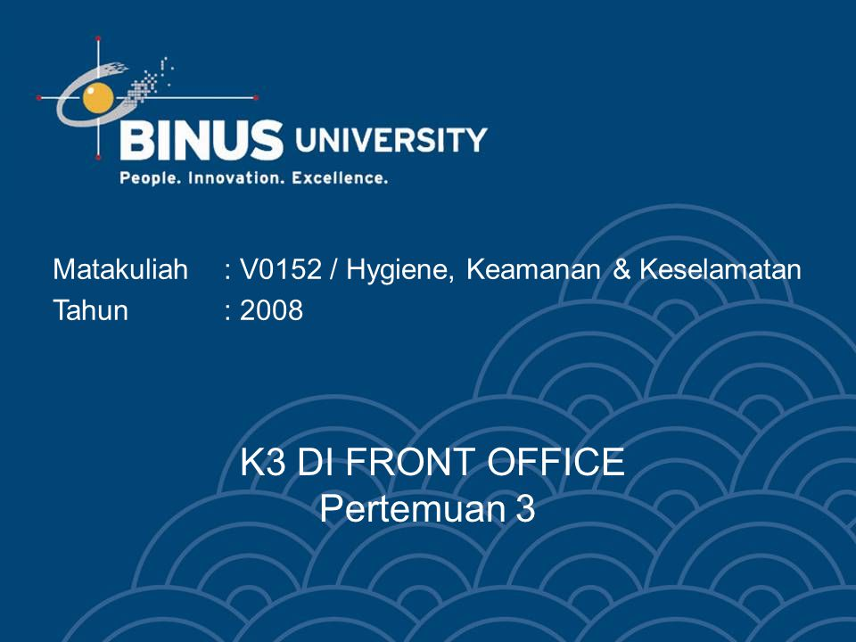 K3 DI FRONT OFFICE Pertemuan 3