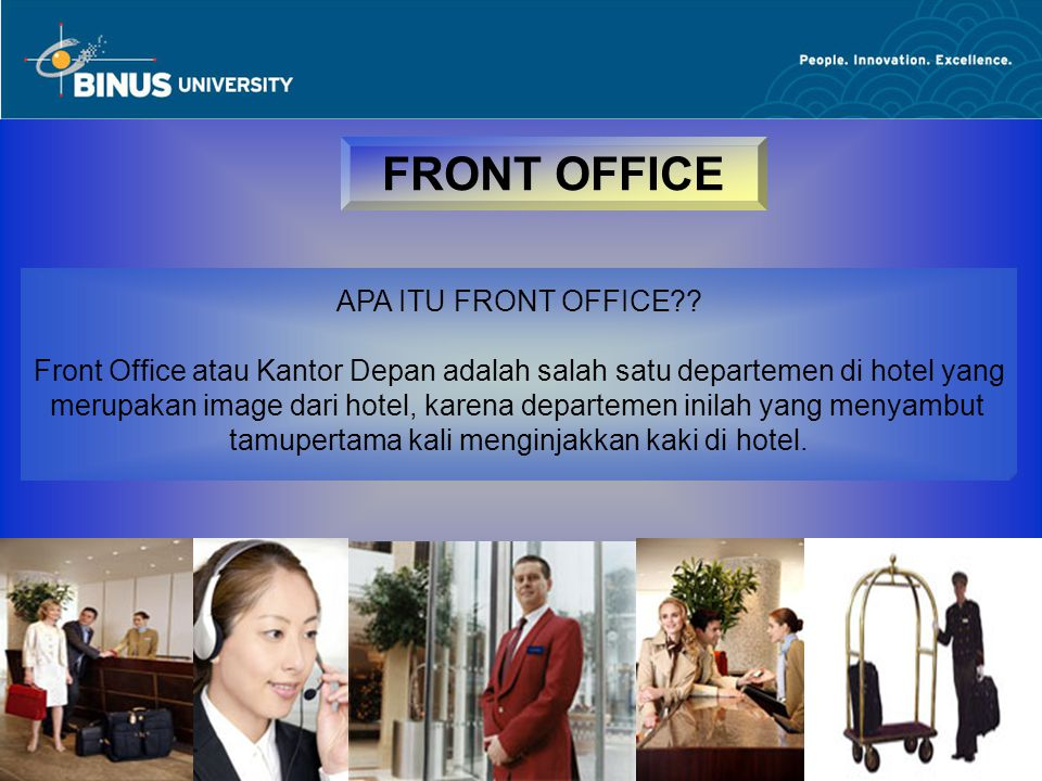 FRONT OFFICE APA ITU FRONT OFFICE