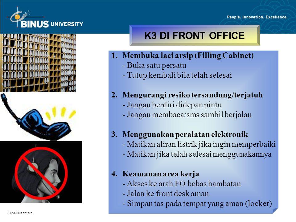 K3 DI FRONT OFFICE Membuka laci arsip (Filling Cabinet)