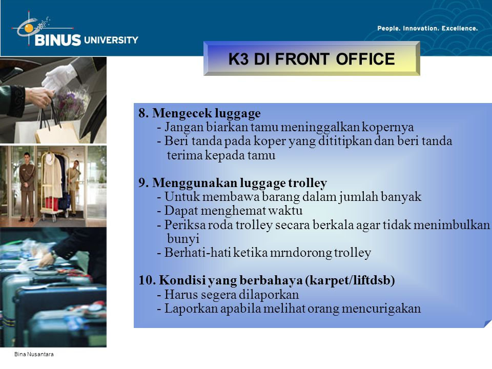 K3 DI FRONT OFFICE 8. Mengecek luggage
