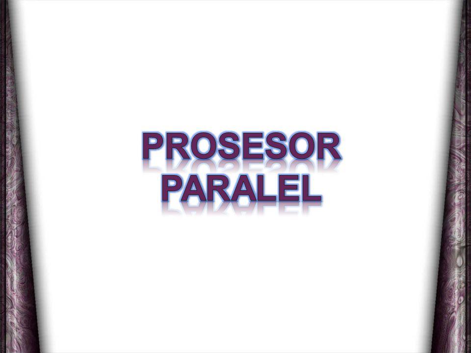 PROSESOR PARALEL