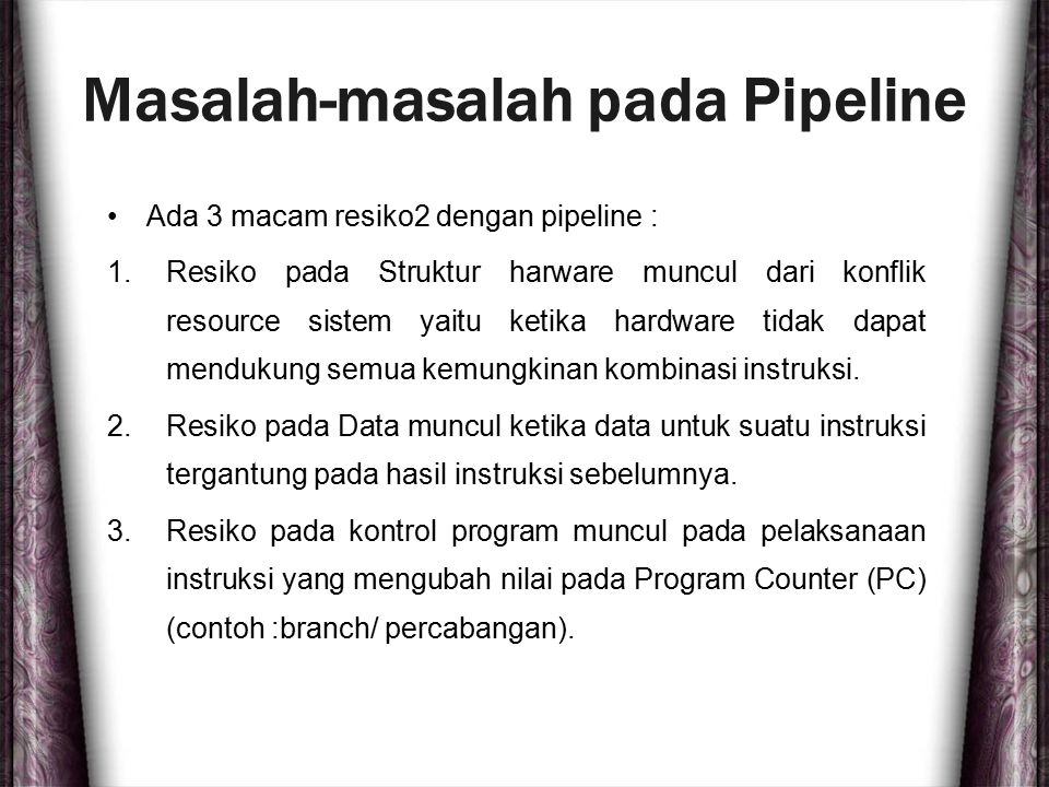 Masalah-masalah pada Pipeline