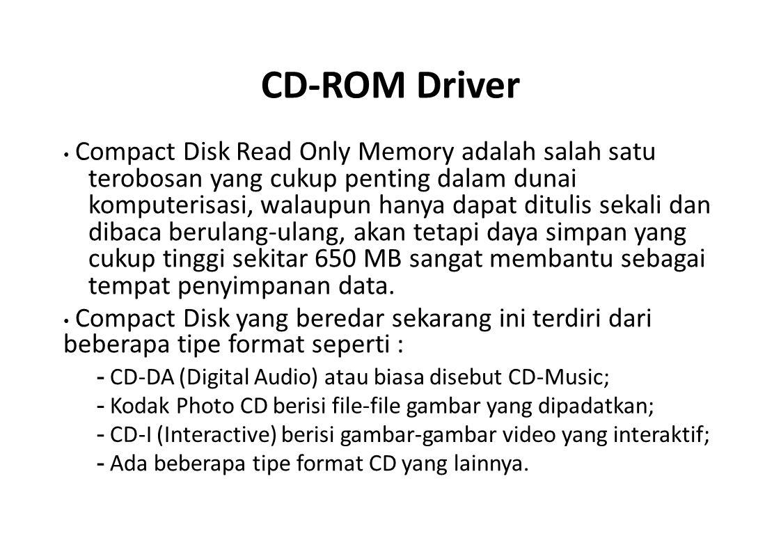 CD-ROM Driver terobosan yang cukup penting dalam dunai