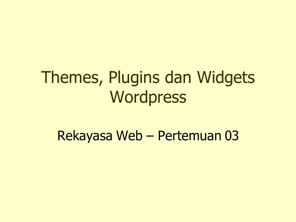 Themes, Plugins dan Widgets Wordpress