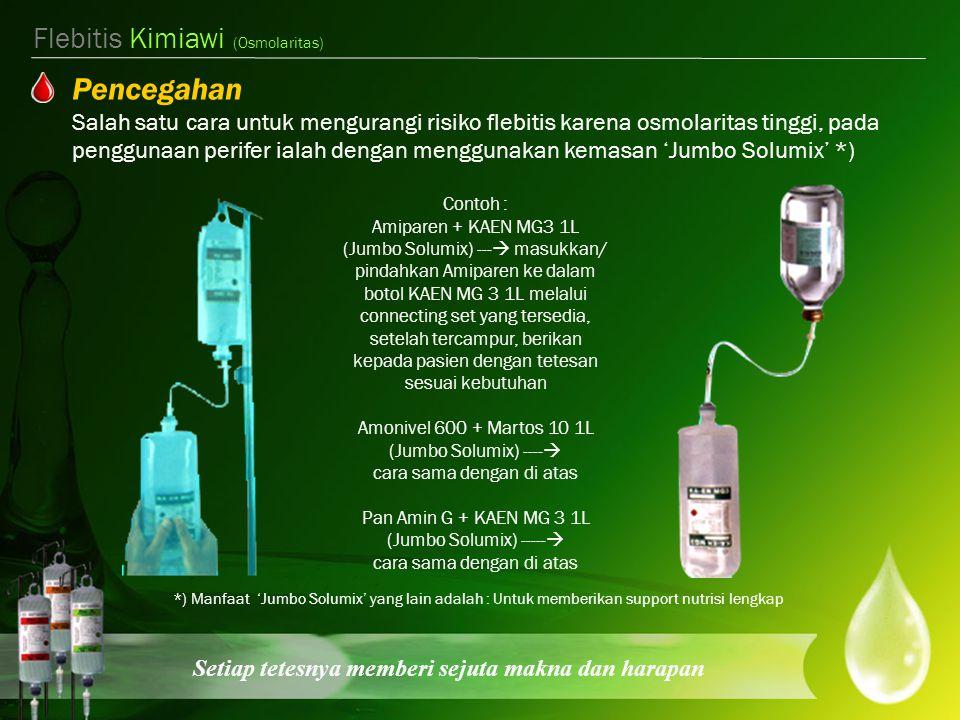 Pencegahan Flebitis Kimiawi (Osmolaritas)