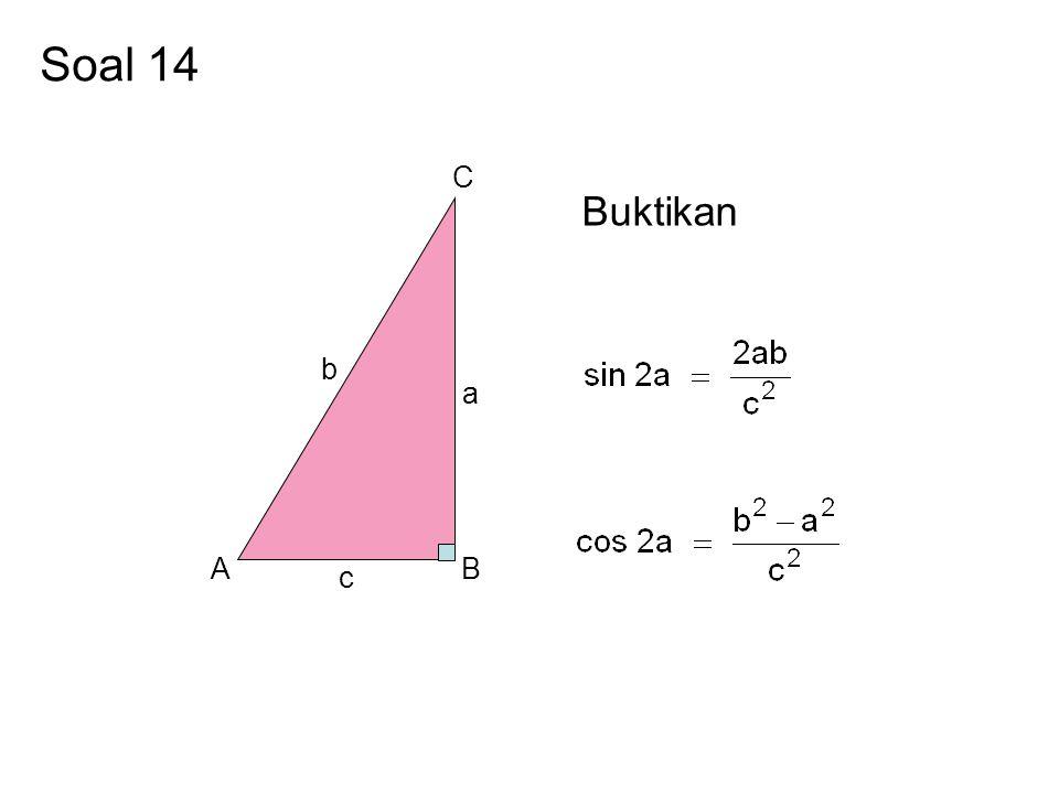 Soal 14 A B C a b c Buktikan