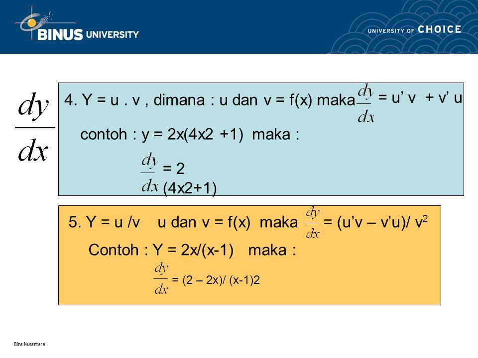 4. Y = u . v , dimana : u dan v = f(x) maka