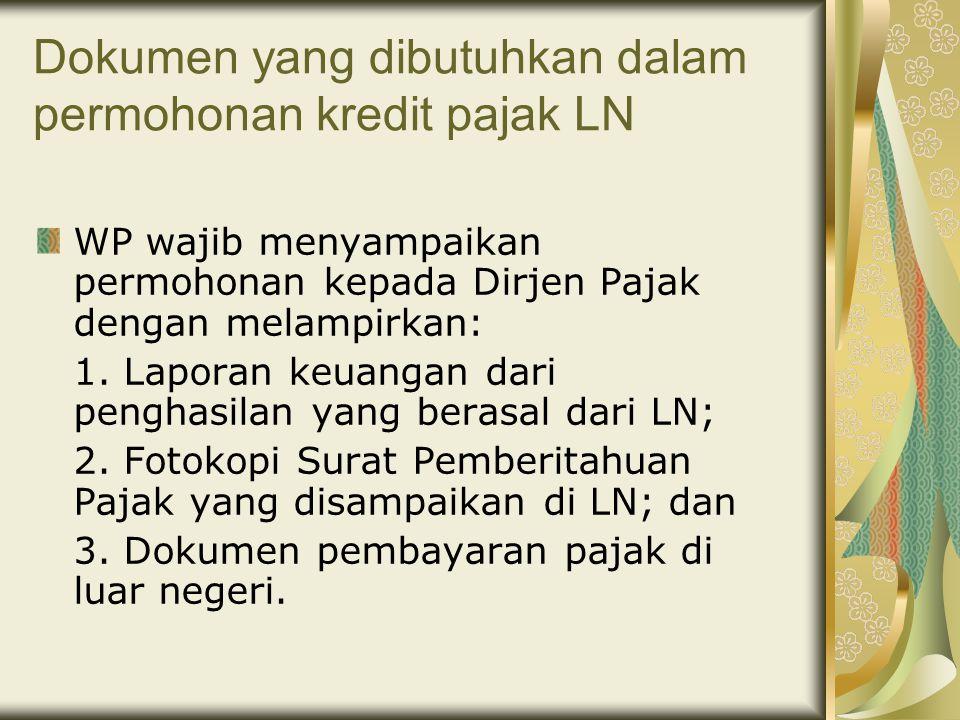 Dokumen yang dibutuhkan dalam permohonan kredit pajak LN