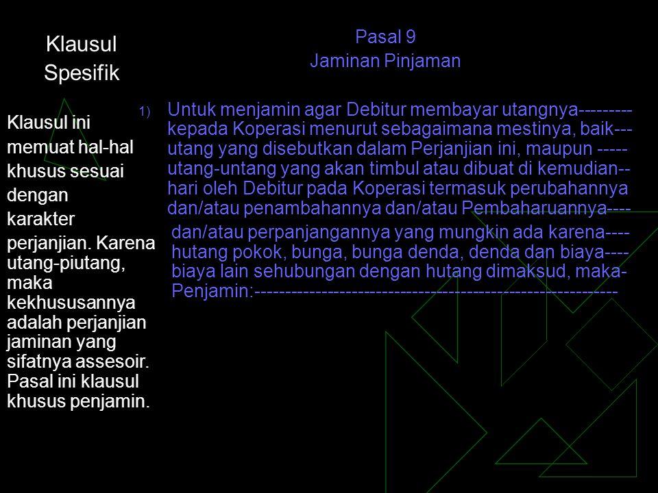 Klausul Spesifik Pasal 9 Jaminan Pinjaman