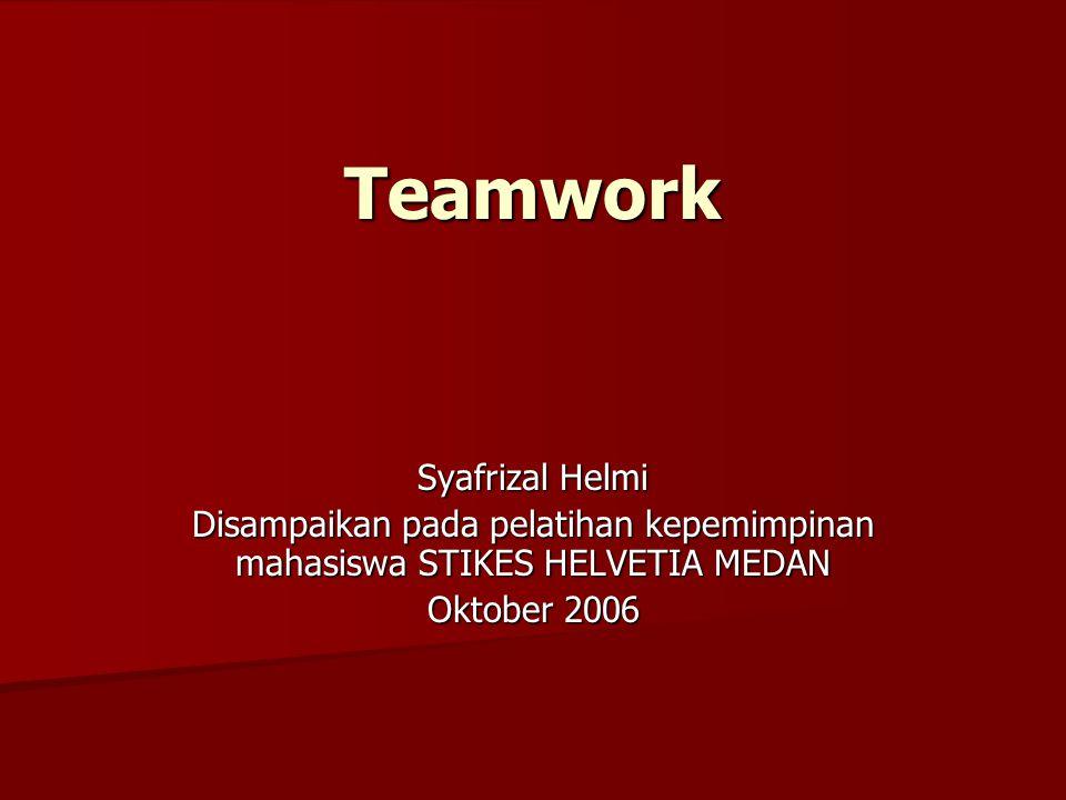 Teamwork Syafrizal Helmi