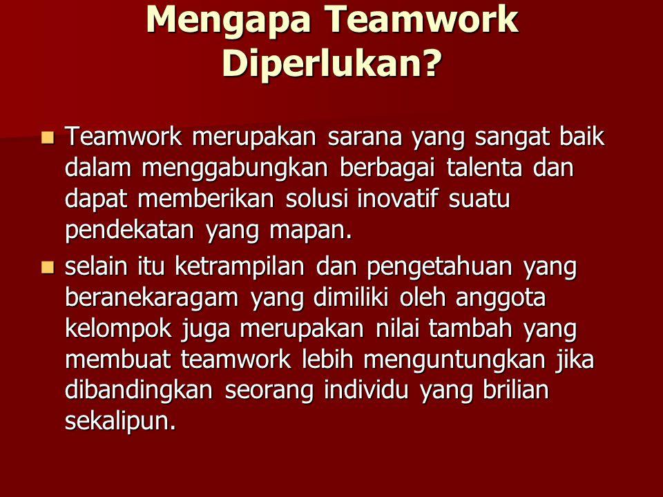 Mengapa Teamwork Diperlukan