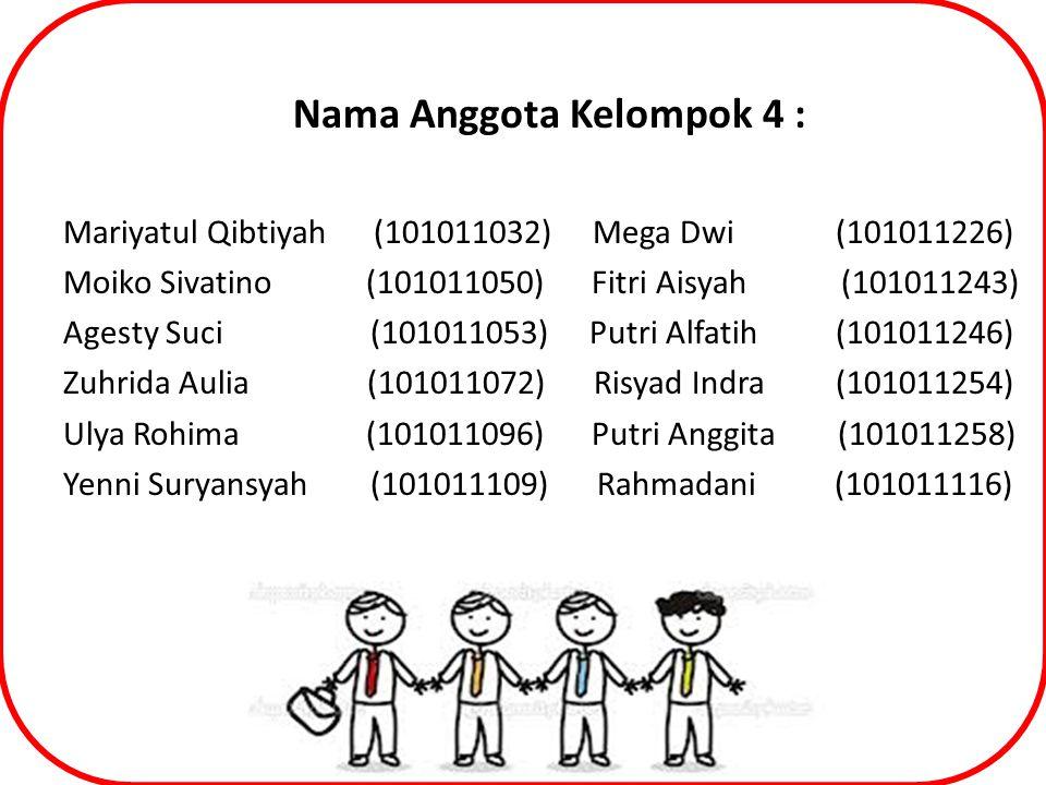 Nama Anggota Kelompok 4 :