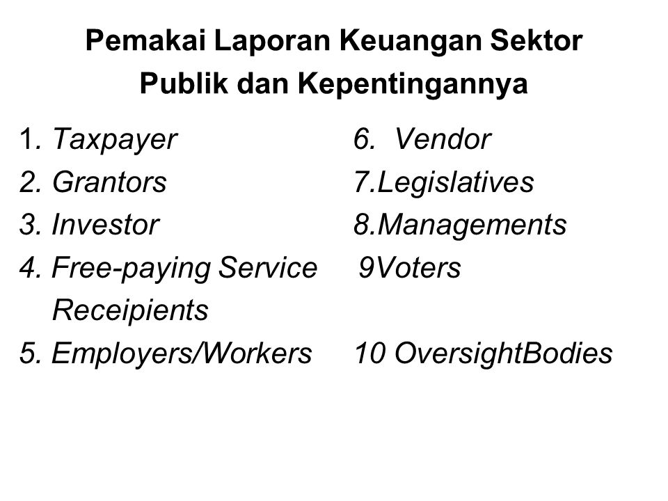 Pemakai Laporan Keuangan Sektor Publik dan Kepentingannya