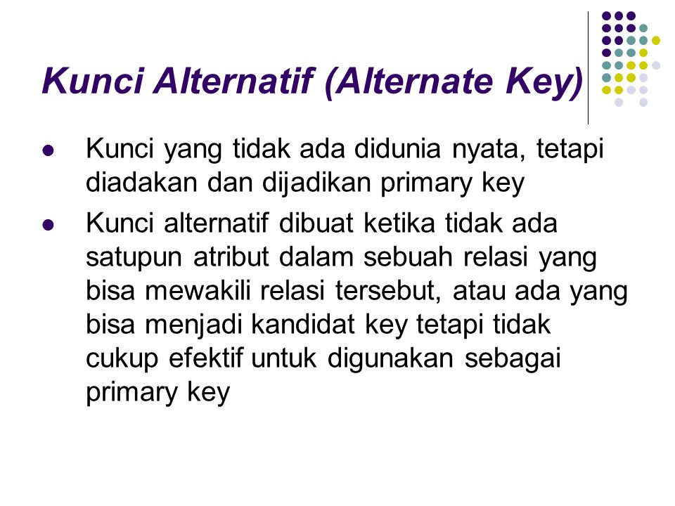 Kunci Alternatif (Alternate Key)