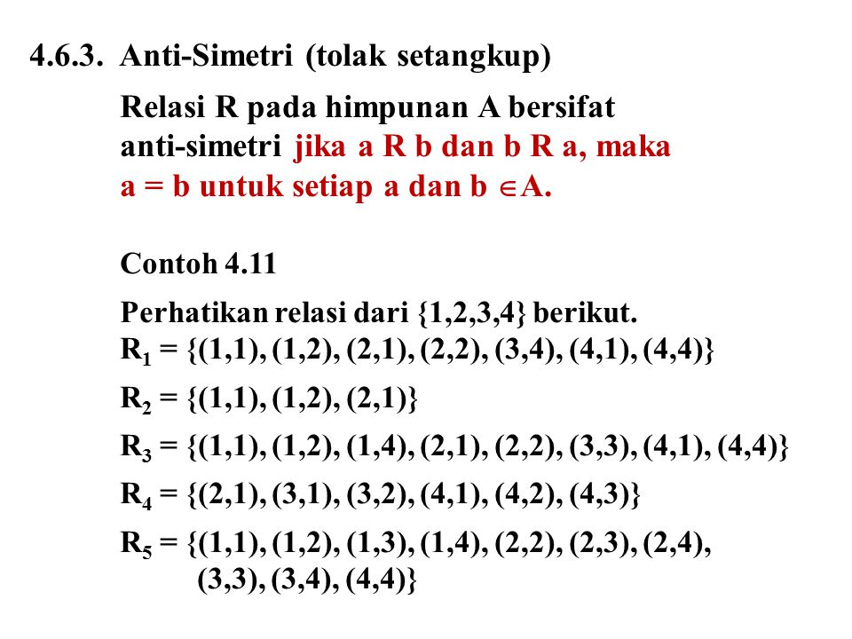4.6.3. Anti-Simetri (tolak setangkup)