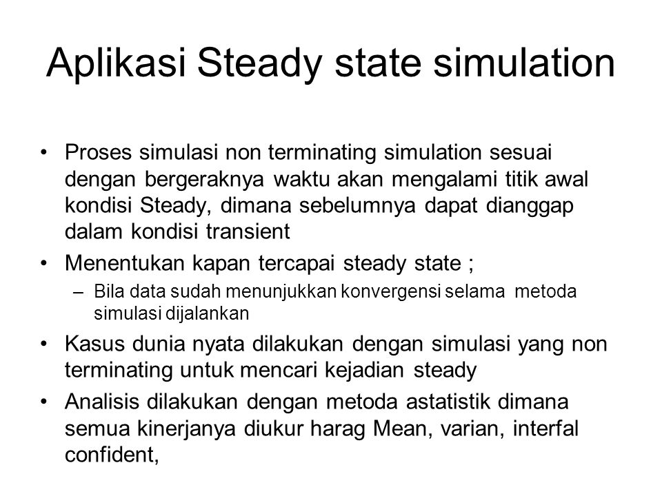 Aplikasi Steady state simulation