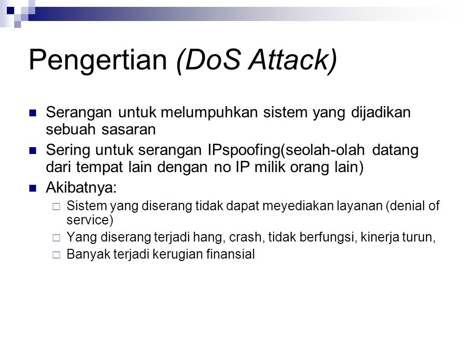 Pengertian (DoS Attack)