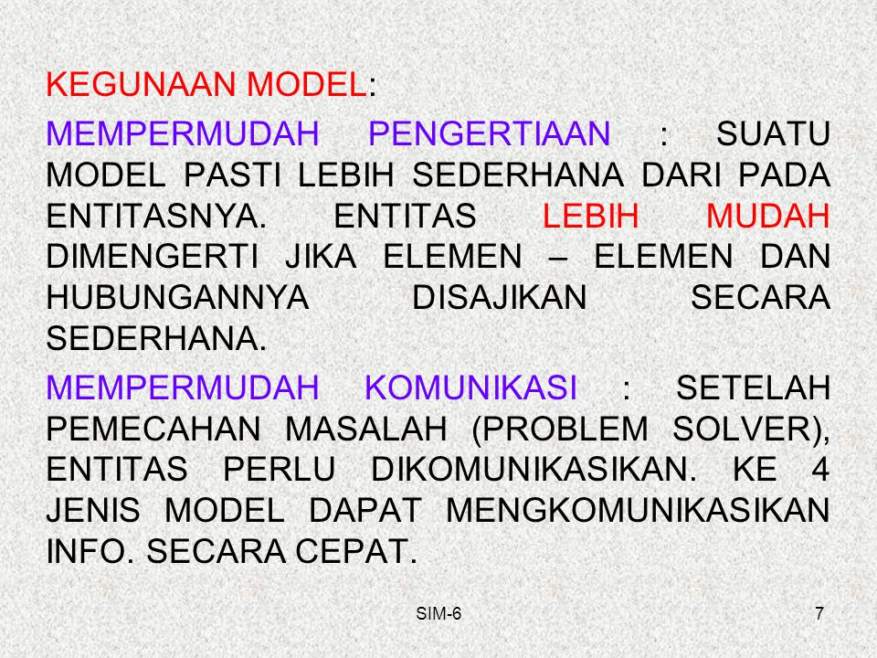 KEGUNAAN MODEL: