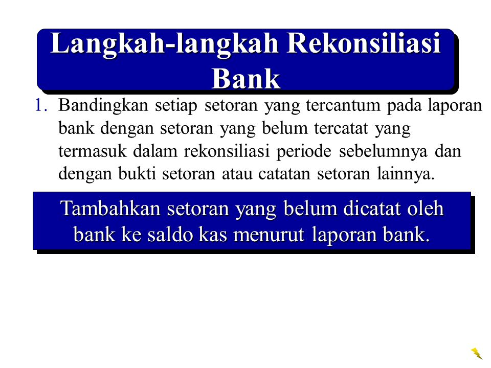 Langkah-langkah Rekonsiliasi Bank