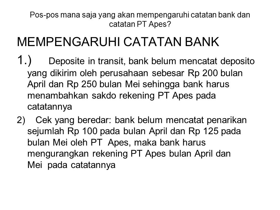 MEMPENGARUHI CATATAN BANK