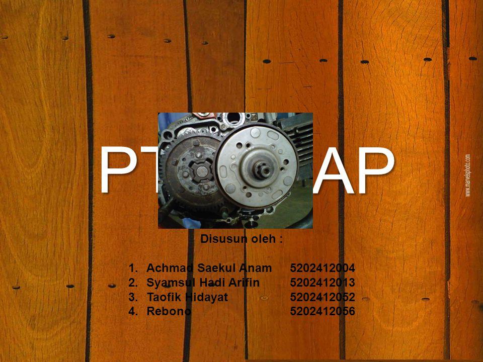PTO SIAP KOPLING Disusun oleh : Achmad Saekul Anam 5202412004