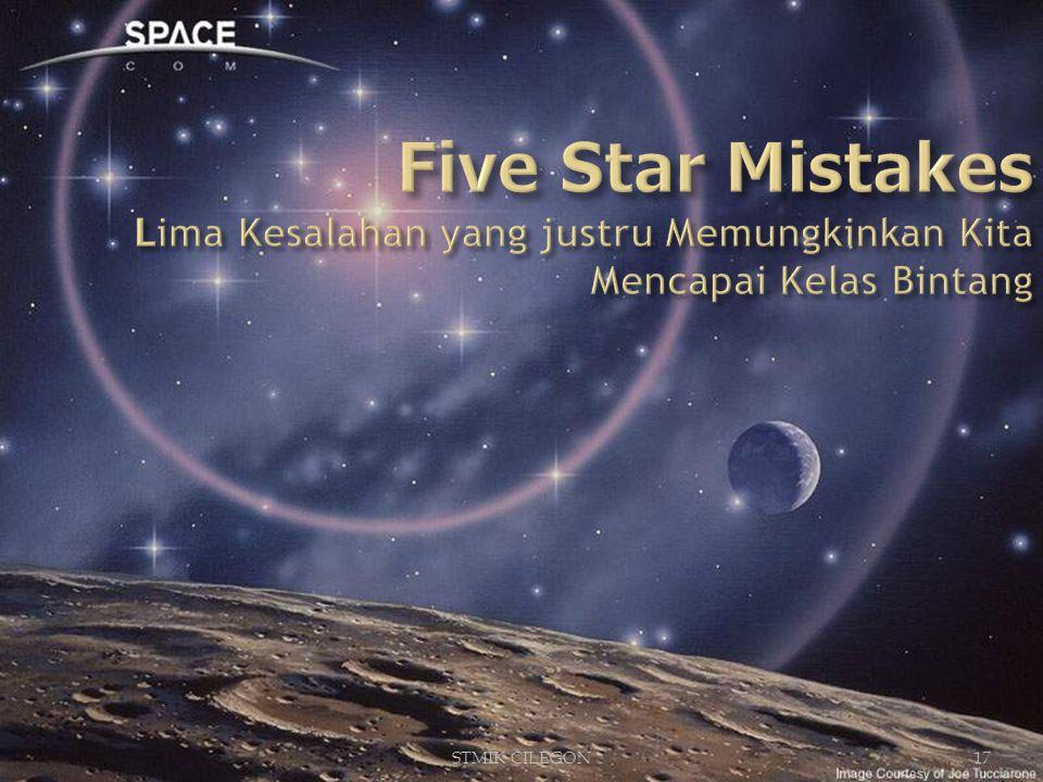 Five Star Mistakes Lima Kesalahan yang justru Memungkinkan Kita Mencapai Kelas Bintang