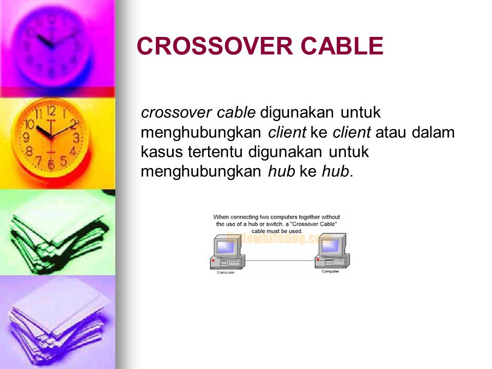 CROSSOVER CABLE crossover cable digunakan untuk